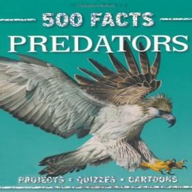 500 Facts Predators - Paperback