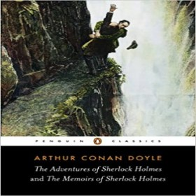 The Adventures of Sherlock Holmes and the Memoirs of Sherlock Holmes: AND The Memoirs of Sherlock Holmes - Paperback