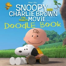 Snoopy and Charlie Brown: The Peanuts Movie Doodle Book