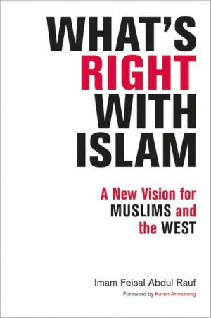 What's Right with Islam: Is What's Right with America - Paperback, New title