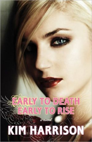 Early to Death, Early to Rise - Trade Paperback/Paperback