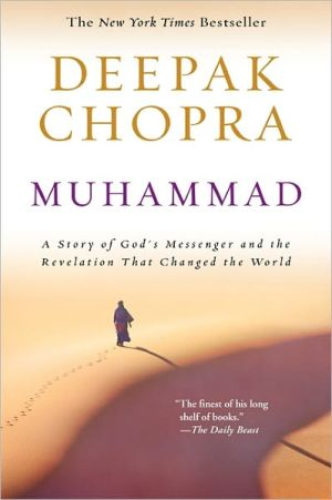 Muhammad: A Story of God's Messenger and the Revelation That Changed the World - Paperback