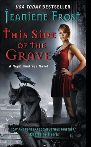 This Side of the Grave: A Night Huntress Novel - Paperback