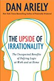 The Upside of Irrationality Intl - Trade Paperback/Paperback