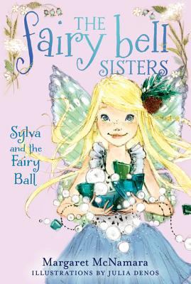 Sylva and the Fairy Ball - Trade Paperback/Paperback