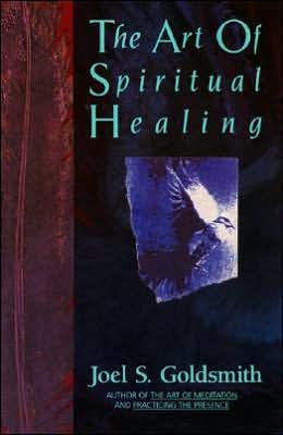 The Art of Spiritual Healing - Paperback, New edition