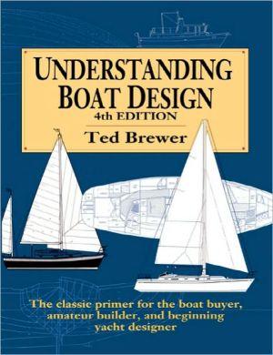Understanding Boat Design - Paperback, 4th Revised edition