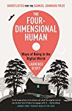 THE FOUR-DIMENSIONAL HUMAN: WAYS OF BEIN