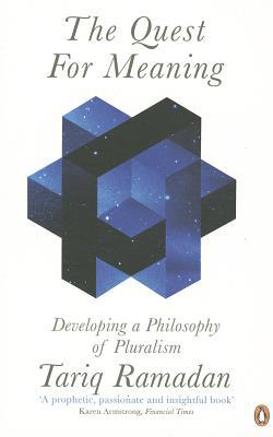 The Quest for Meaning: Developing a Philosophy of Pluralism - Paperback
