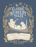 Classic Nursery Tales: 150 Years of Frederick Warne - Hardback