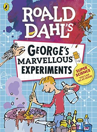 ROALD DAHLS GEORGES MARVELLOUS EXPERIMEN