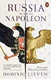 RUSSIA AGAINST NAPOLEON: THE BATTLE FOR