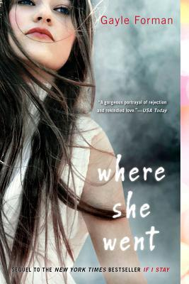 Where She Went - Trade Paperback/Paperback