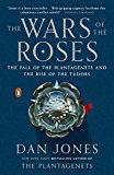 THE WARS OF THE ROSES: THE FALL OF THE P