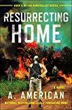Resurrecting Home - Trade Paperback/Paperback
