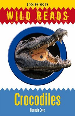 Wild Reads: Crocodiles - Paperback