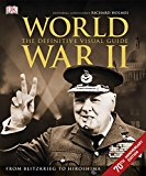 World War II the Definitive Visual Guide - Hardback