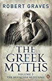 The Greek Myths: Vol. 2 - Paperback, 2nd Re-issue