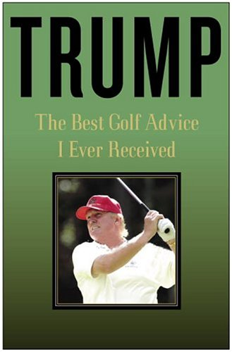 The Best Golf Advice I Ever Received: The Best Golf Advice I Ever Received - Hardback, New title