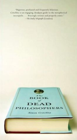 The Book of Dead Philosophers - Trade Paperback/Paperback