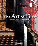 The Art of Tile - Hardback