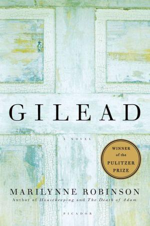 Gilead - Trade Paperback/Paperback, 1st Picador ed