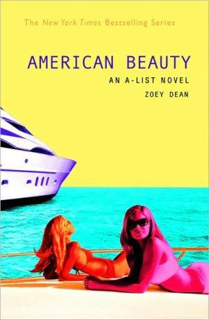 The A-List #7: American Beauty: An A-List Novel - Trade Paperback/Paperback
