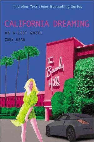 California Dreaming: An A-List Novel - Trade Paperback/Paperback
