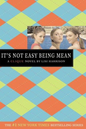 It's Not Easy Being Mean - Paperback