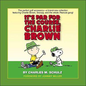 It's Par for the Course, Charlie Brown - Hardback