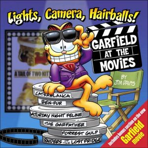 Lights, Camera, Hairballs!: Garfield at the Movies - Trade Paperback/Paperback, New title