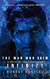 The Man Who Knew Infinity: Life of the Genius Ramanuja - Paperback, New edition