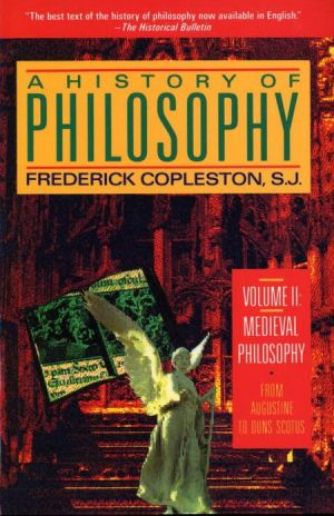 A History of Philosophy: v. 2: Medieval Philosophy - Augustine to Scotus - Trade Paperback/Paperback, New edition