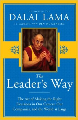 The Leader's Way: The Art of Making the Right Decisions in Our Careers, Our Companies, and the World at Large - Hardback