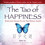 The Tao of Happiness: Stories from Chuang Tzu for Your Spiritual Journey - Trade Paperback/Paperback