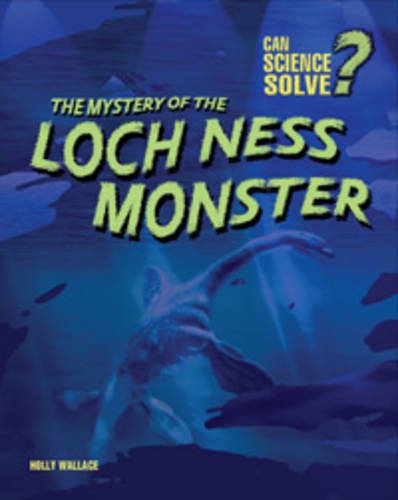 The Mystery of the Loch Ness Monster - Paperback, 2nd Revised edition