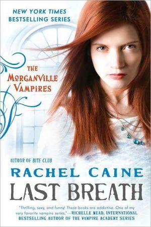 Last Breath: The Morganville Vampires - Trade Paperback/Paperback
