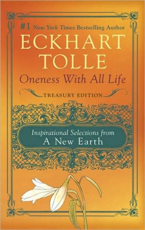 Oneness with All Life: Inspirational Selections from a New Earth, Treasury Edition - Trade Paperback/Paperback