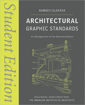 Architectural Graphic Standards: Student Edition - Paperback, 11th Student Manual/Study Guide, Contai