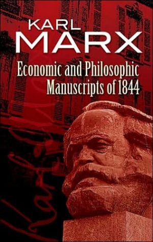 MARX-ECONOMIC PHILO MANUSCRIPTS OF 1844