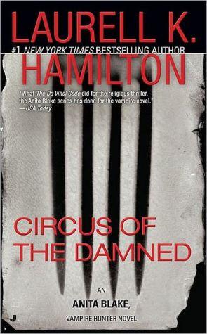 Circus of the Damned: An Anita Blake, Vampire Hunter Novel - Paperback