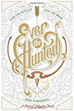 EVER THE HUNTED: A CLASH OF KINGDOMS NOV