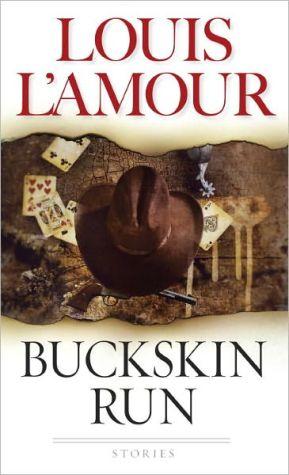Buckskin Run - Paperback, New edition