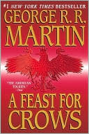 A Feast for Crows - Trade Paperback/Paperback