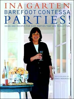 Barefoot Contessa Parties!: Ideas and Recipes for Parties That are Really Fun - Hardback, illustrated edition