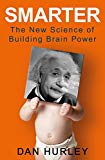 Smarter: The New Science of Building Brain Power - Trade Paperback/Paperback