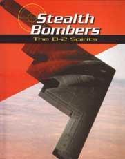 STEALTH BOMBERS:  THE B-2 SPIRITS
