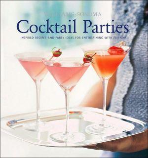 Williams-Sonoma Entertaining: Cocktail Parties - Hardback
