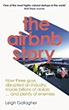 THE AIRBNB STORY: HOW THREE GUYS DISRUPT