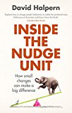 INSIDE THE NUDGE UNIT: HOW SMALL CHANGES